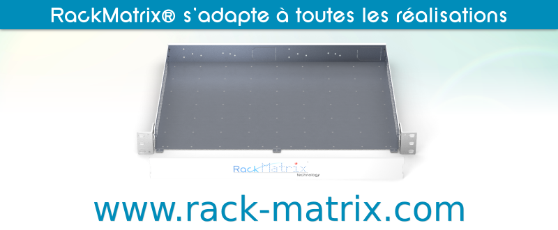 Plus d'informations sur http://www.rack-matrix.com